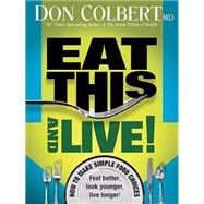 Eat This and Live! by Colbert, Don, 9781599795195