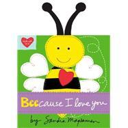 Beecause I Love You by Magsamen, Sandra, 9780316255196