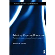 Rethinking Corporate Governance: The Law and Economics of Control Powers by Pacces; Alessio, 9780415565196