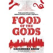 Food of the Gods by Khaw, Cassandra, 9781781085196
