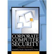 Corporate Computer Security by Boyle, Randy J.; Panko, Raymond R., 9780133545197