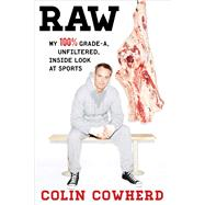 Raw by Cowherd, Colin, 9781501105197