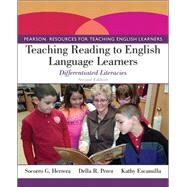 Teaching Reading to English Language Learners Differentiated Literacies by Herrera, Socorro G.; Perez, Della R.; Escamilla, Kathy, 9780132855198