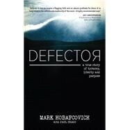 Defector by Hobafcovich, Mark; Dragu, Paul, 9781943425198