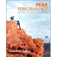 Peak Performance : Success in College and Beyond by Ferrett, Sharon, 9780073375199