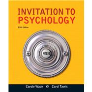 Invitation to Psychology by Wade, Carole; Tavris, Carol, 9780205035199
