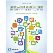 Information Systems Today by Valacich, Joseph; Schneider, Christoph, 9780134635200