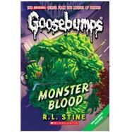 Monster Blood (Classic Goosebumps #3) by Stine, R.L., 9780545035200