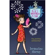 Alice-miranda in China by Harvey, Jacqueline, 9780857985200