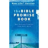 The Bible Promise Book: New Life Version by , 9781597895200