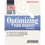 Ultimate Guide to Optimizing Your Website by Rognerud, Jon, 9781599185200