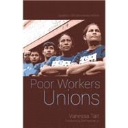 Poor Worker's Unions by Tait, Vanessa, 9781608465200