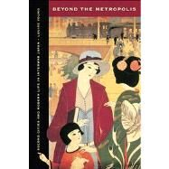 Beyond the Metropolis 9780520275201N