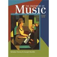 Enjoyment of Music : An Introduction to Perceptive Listening by FORNEY,KRISTINE, 9780393935202