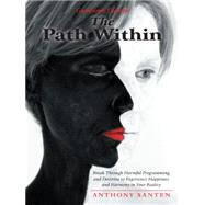 The Path Within by Santen, Anthony, 9781504325202