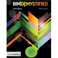 BIM Demystified by Race,Steve, 9781859465202