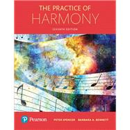 The Practice of Harmony by Spencer, Peter, D.M.A.; Bennett, Barbara, 9780133785203