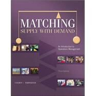 Matching Supply with Demand: An Introduction to Operations Management by Cachon, Gerard; Terwiesch, Christian, 9780073525204