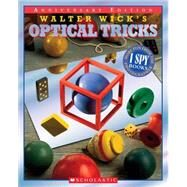 Walter Wick's Optical Tricks 10th Anniversary Edition by Wick, Walter, 9780439855204