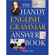 The Handy English Grammar Answer Book by Hult, Christine A., 9781578595204