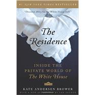 The Residence by Brower, Kate Andersen, 9780062305206