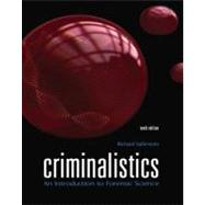 Criminalistics An Introduction to Forensic Science by Saferstein, Richard, 9780135045206