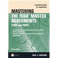 Mastering the ISDA Master Agreements A Practical Guide for Negotiation by Harding, Paul, 9780273725206