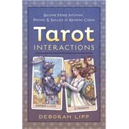 Tarot Interactions by Lipp, Deborah, 9780738745206