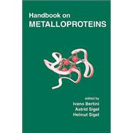 Handbook on Metalloproteins by Bertini; Ivano, 9780824705206