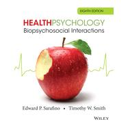 Health Psychology by Sarafino, Edward P.; Smith, Timothy W., 9781118425206
