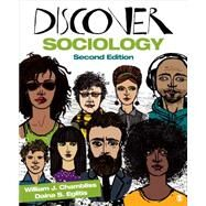 Discover Sociology by Chambliss, William J.; Eglitis, Daina S., 9781483365206