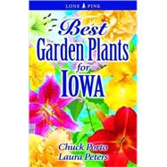Best Garden Plants for Iowa by Williamson, Don, 9781551055206
