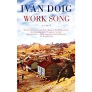 Work Song by Doig, Ivan, 9781594485206