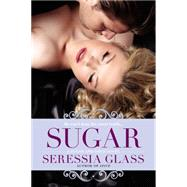 Sugar by Glass, Seressia, 9780425275207