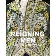 Reigning Men by Takeda, Sharon Sadako; Spilker, Kaye Durland; Esguerra, Clarissa M.; Blanks, Tim (CON); McNeil, Peter (CON), 9783791355207