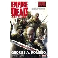 George Romero's Empire of the Dead by Romero, George; Mutti, Andrea, 9780785185208