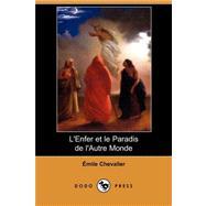 L'enfer Et Le Paradis De L'autre Monde by Chevalier, Emile, 9781409935209