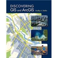 Discovering GIS and ArcGIS by Shellito, Bradley A., 9781464145209