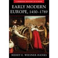 Early Modern Europe, 1450–1789 by Merry E. Wiesner-Hanks, 9780521005210
