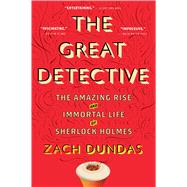The Great Detective by Dundas, Zach, 9780544705210