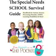 The Special Needs School Survival Guide by Koscinski, Cara, 9781941765210