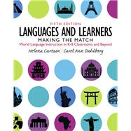 Languages and Children: Making the Match: New Languages for Young Learners by Curtain; Dahlberg, 9780132855211