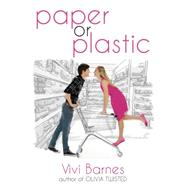 Paper or Plastic by Barnes, Vivi, 9781622665211