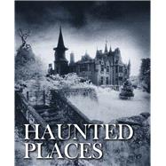 Haunted Places by Grenville, Robert, 9781782745211
