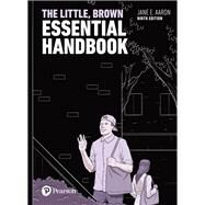 The Little, Brown Essential Handbook by Aaron, Jane E., 9780134515212