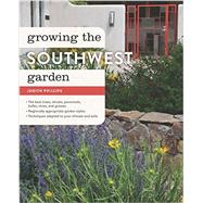 Growing the Southwest Garden by Phillips, Judith, 9781604695212