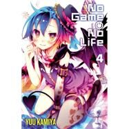 No Game No Life, Vol. 4 by Kamiya, Yuu, 9780316385213