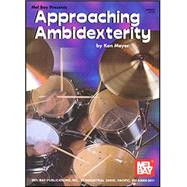 Mel Bay Presents Approaching Ambidexterity by MEYER KEN, 9780786645213