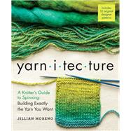 Yarnitecture by Moreno, Jillian; Parkes, Clara; Boggs, Jacey, 9781612125213