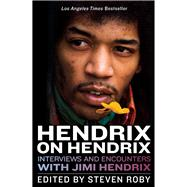 Hendrix on Hendrix by Roby, Steven, 9781613735213